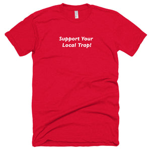 Trapvilla - Support Your Local Trap Fizney T-shirt