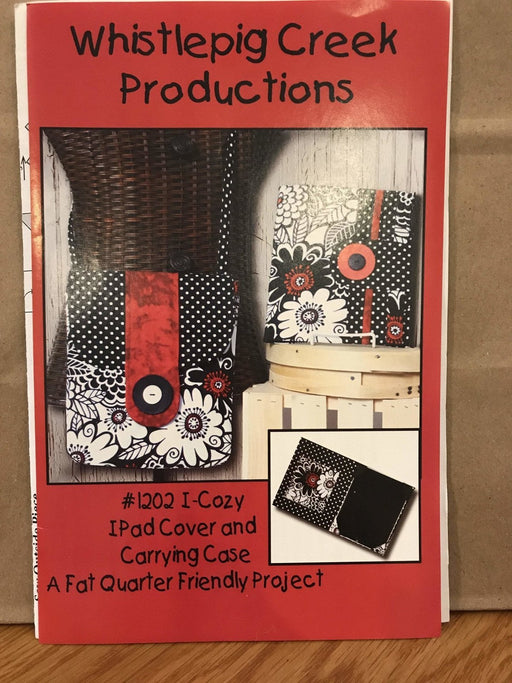 #1202 I-Cozy IPad Cover and Carrying Case - Pattern - by Whistlepig Creek Productions - RebsFabStash