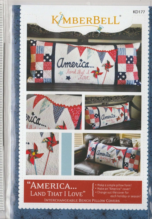 America Land That I Love - PRE-FUSED Applique Kit- designed by Kimberbell - Interchangeable Covers and Bench Pillow - RebsFabStash