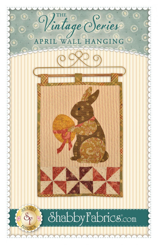 "April Wall Hanging- Pattern - by Shabby Fabrics - 12"" x 18"" - The Vintage Series - RebsFabStash"