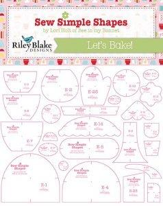 Bake Sale 2 Sew Simple Shapes - Lori Holt for Riley Blake Designs - Let's Bake Quilt Along - They're here!! ORDER NOW! - RebsFabStash