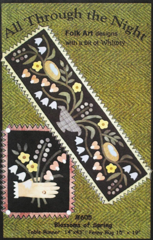 Blossoms of Spring - Primitive wool applique pattern - Table runner, penny rug Bonnie Sullivan - Flannel or Wool - All Through the Night - RebsFabStash