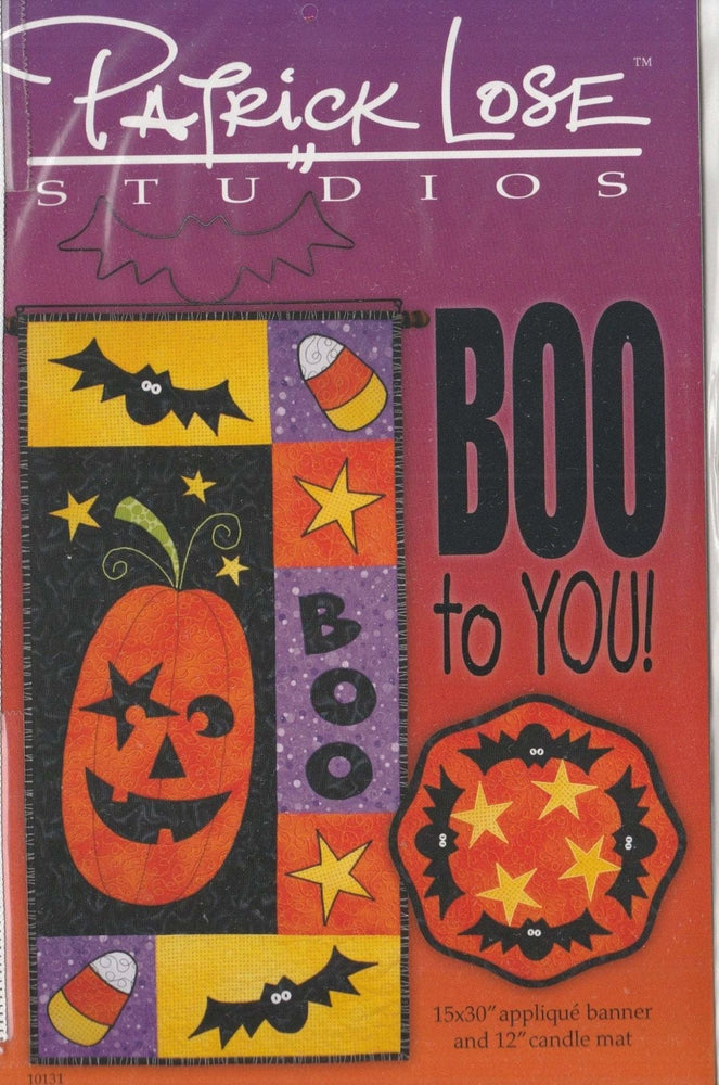 BOO to YOU - Pattern - by Patrick Lose Studios - Applique - FUN!! - RebsFabStash