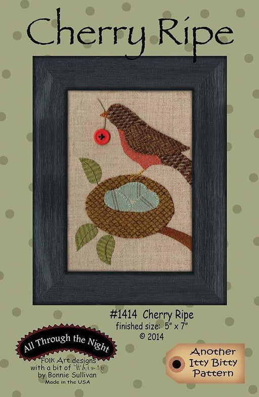 Cherry Ripe - embroidery and wool applique PATTERN - Bonnie Sullivan-Flannel or Wool-All Through the Night -Primitive, applique - RebsFabStash