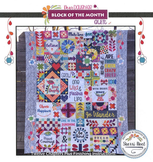 "Dear Daughter - Block of the Month Quilt Pattern - Sampler by Sherri Noel from Rebecca Mae Designs - Quilting - Finished size 72"" x 90"" - RebsFabStash"