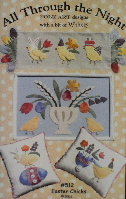 Easter Chicks #512 - Primitive wool applique pattern - Pillow and Wall Hanging Bonnie Sullivan - Flannel or Wool - All Through the Night - RebsFabStash