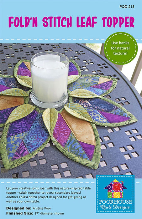 Fold n Stitch - Leaf Table Toppers Quilt Pattern - by Kristine Poor of Poor House Quilt Designs - Use batiks if you like! - RebsFabStash