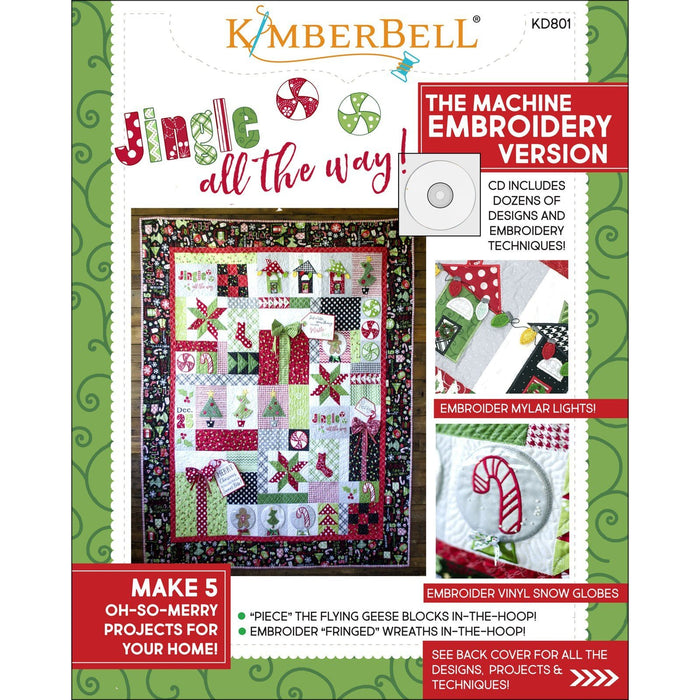 Jingle All the Way Pattern book - Kimberbell - The Embroidery Version CD Included - KD801 Christmas Quilt and embroidery projects - C - RebsFabStash