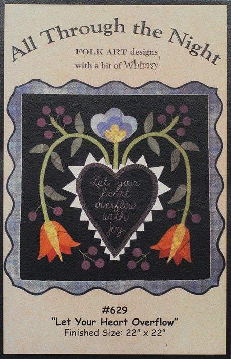 Let your Heart Overflow #629- Primitive wool applique pattern - penny rug, table topper Bonnie Sullivan- Flannel or Wool - Through the Night - RebsFabStash