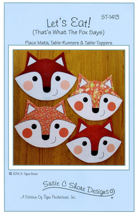Let's Eat! - (That's what the Fox Says!) Hot Pad or pot holder Pattern - by Susie Shore Designs - Pattern #1413 - RebsFabStash