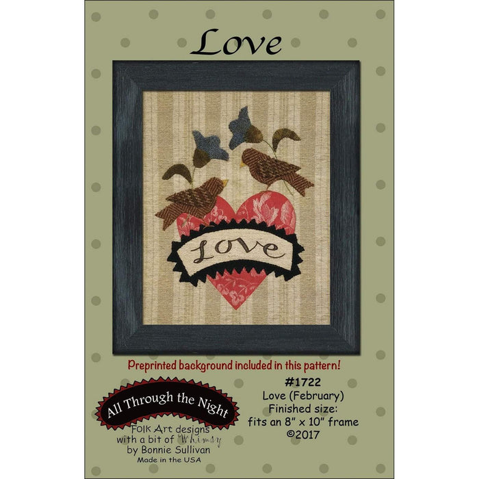 Love -February- Preprinted embroidery applique pattern - Bonnie Sullivan-Flannel or Wool-All Through the Night -Primitive, applique - RebsFabStash