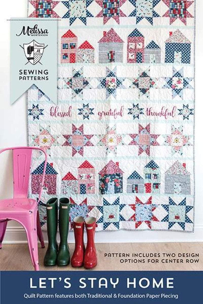 New! Let's Stay Home Quilt PATTERN - by Melissa Mortenson - Riley Blake - RebsFabStash