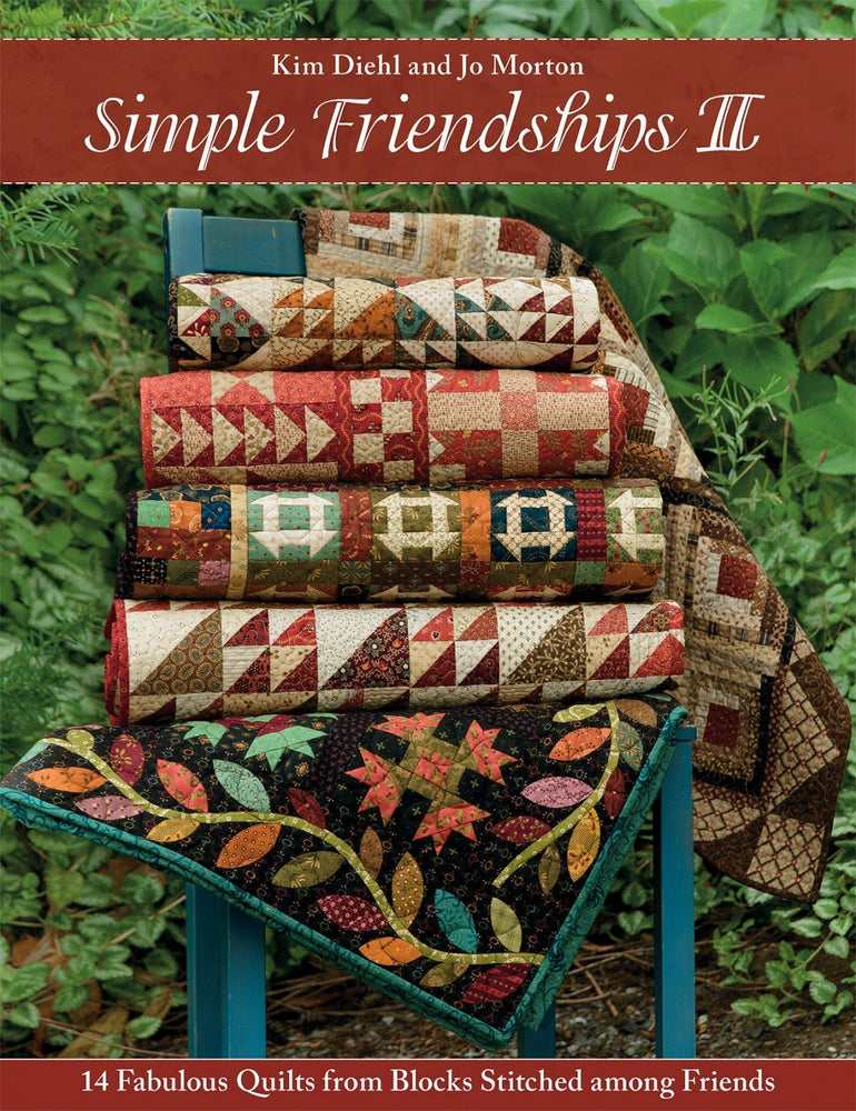 New! Simple Friendships II - Book - by Jo Morten and Kim Diehl from Martingale - RebsFabStash