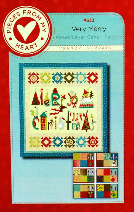 New! Very Merry - Quilt Pattern - Sandy Gervais - Uses Moda fabrics #633 - RebsFabStash