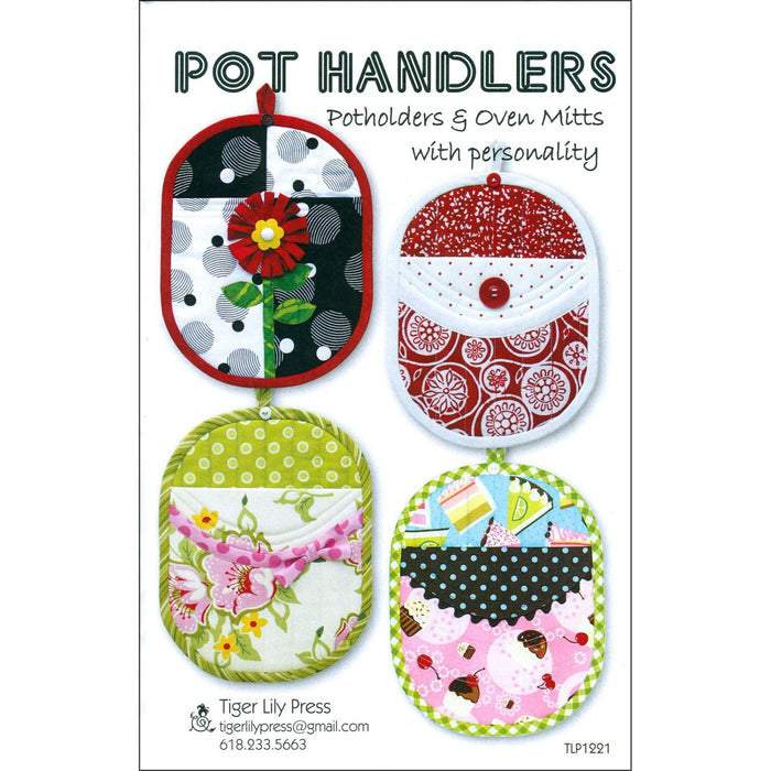 Pot Handlers - Pot holders and Oven Mitts Pattern - Tiger Lily Press - RebsFabStash