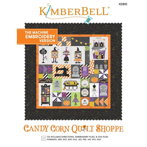 PREORDER! Candy Corn Quilt Shoppe - EMBROIDERY VERSION - uses Hometown Halloween by Kim Christopherson of Kimberbell for Maywood Studio - RebsFabStash