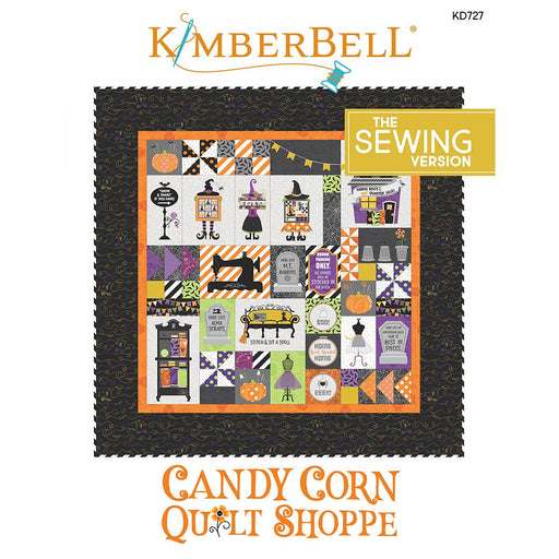 PREORDER! Candy Corn Quilt Shoppe - SEWING VERSION Pattern Book - uses Hometown Halloween by Kim Christopherson of Kimberbell for Maywood Studio - RebsFabStash