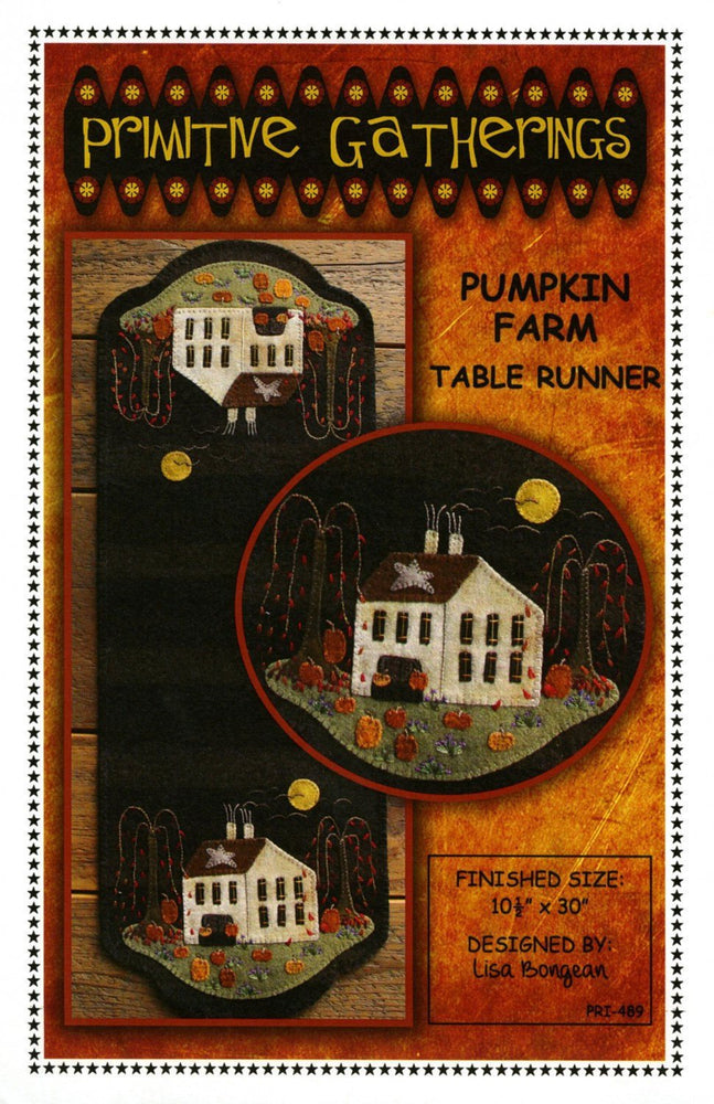 Pumpkin Farm -Table Runner, Placemat pattern-Primitive Gatherings -Lisa Bongean-Primitive, Wool applique, precut friendly #489 - RebsFabStash