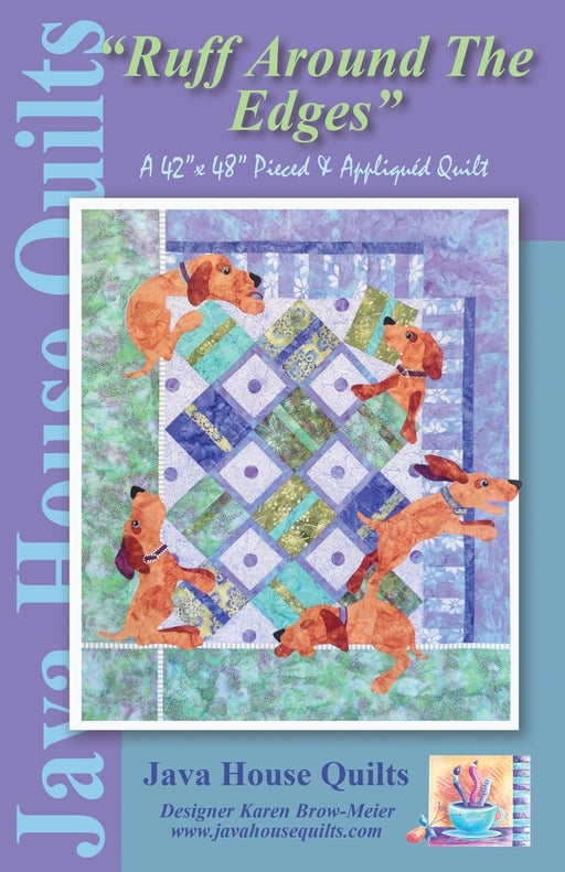 """Ruff Around The Edges"" - Quilt PATTERN - designed by Karen Brow-Meier for Java House Quilts - pieced and applique - RebsFabStash"