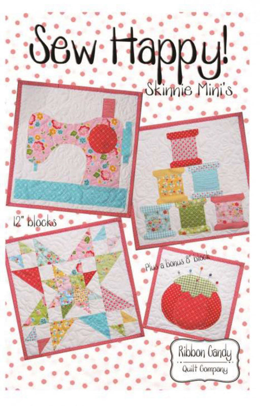 SEW HAPPY - Pattern - by Ribbon Candy Quilt Co. - Applique - 12 months of skinnies! - RebsFabStash