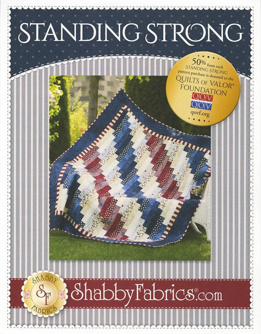 "Standing Strong - Quilt Pattern - by Jennifer Bosworth for Shabby Fabrics - 59.5"" x 73.5"" - Patriotic - Quilts of Valor QOV - RebsFabStash"
