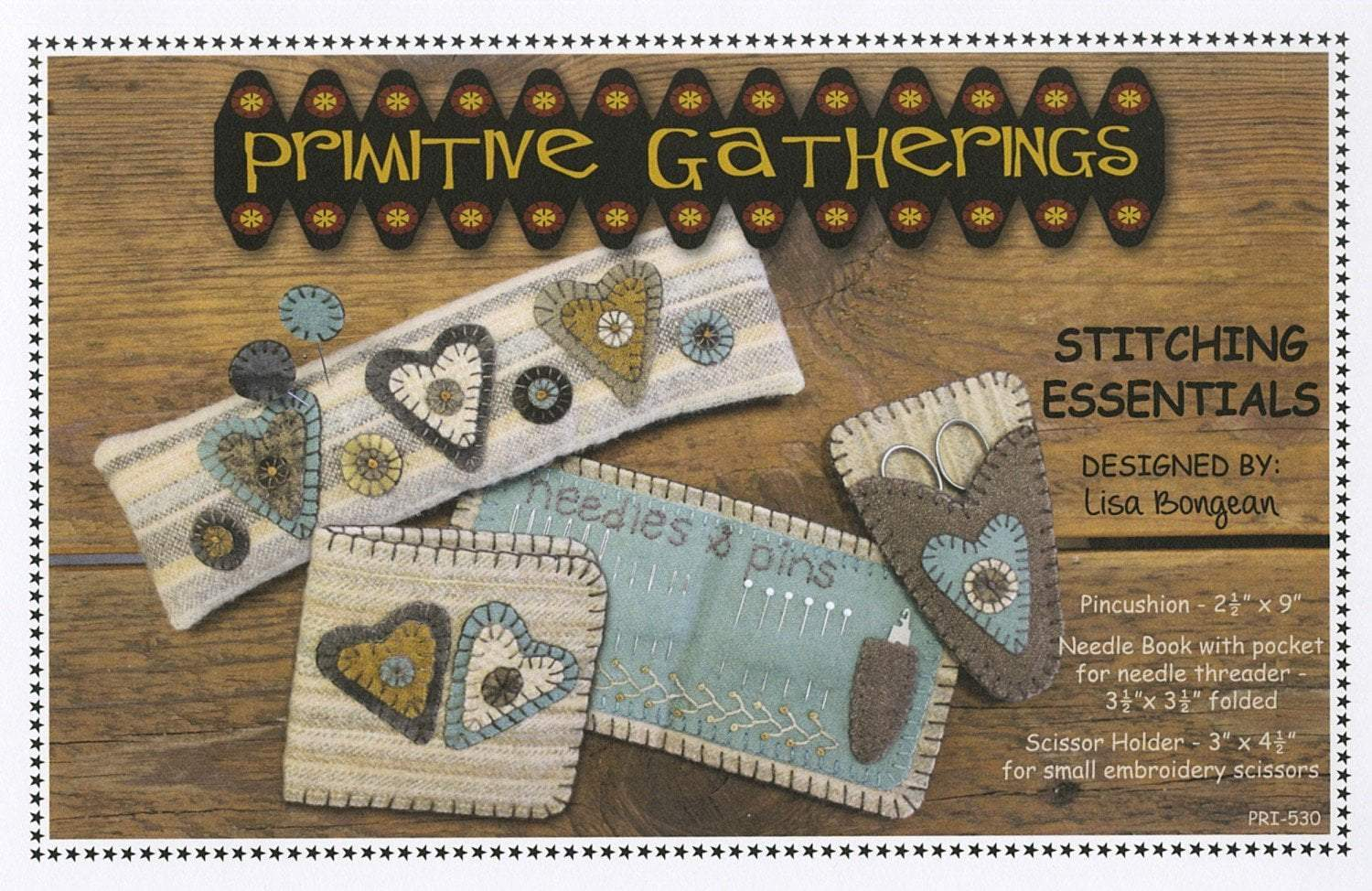 Stitching Essentials - Needle and scissor holder pattern- Primitive Gatherings -Lisa Bongean -Primitive, Wool applique, precut friendly #530 - RebsFabStash
