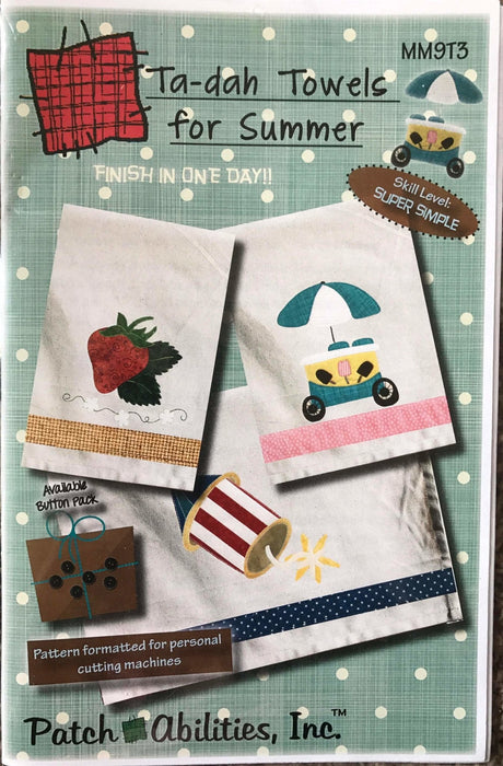 Ta-dah Towels Spring & Summer - Mini Quilts - Pattern - Patch Abilities Inc., Cute applique towels - RebsFabStash