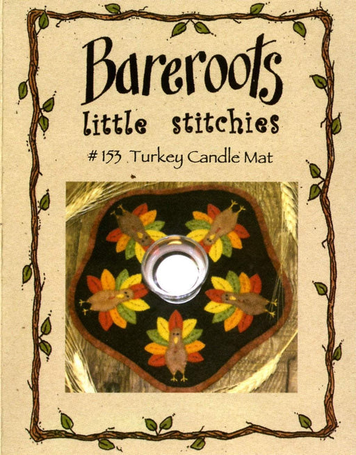 Turkey Candle Mat - KIT - Bareroots by Barri Sue Gaudet -Primitive, Wool Applique, Candle Mat or Table Topper, precut friendly #153 - RebsFabStash