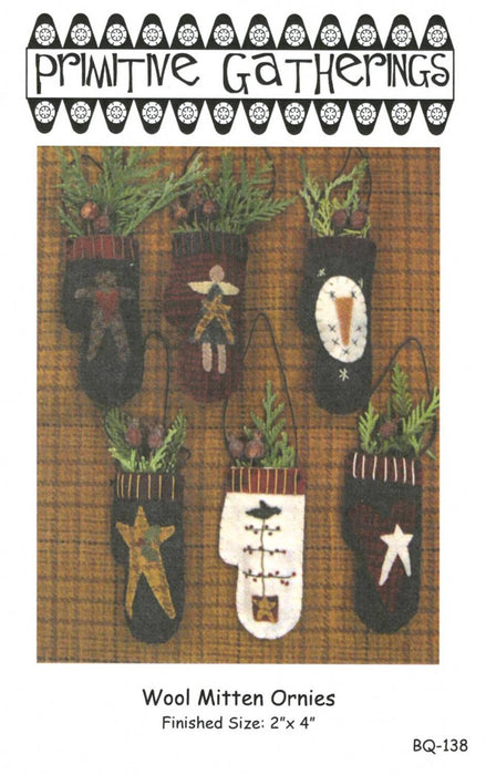 Wool Mitten Ornies- pattern- Primitive Gatherings by Lisa Bongean -Primitive, Wool Applique, precut friendly #138 - Ornaments, Christmas - RebsFabStash