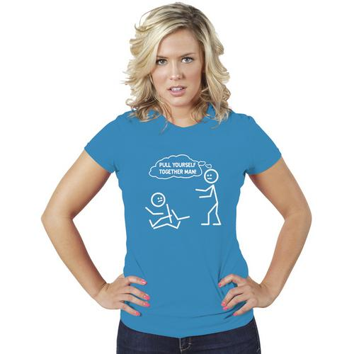Pull Yourself Together Man! Funny Women Tee