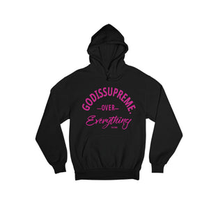 God is Supreme Over Everything Pink/Black Hoodie