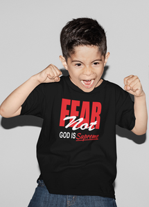 Fear Not God Is For Me (Kids Christian T-shirt)