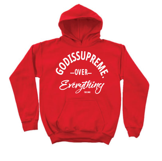 God is Supreme Over Everything Red Hoodie - God Is Supreme