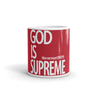 God is Supreme Coffee Mug - God Is Supreme