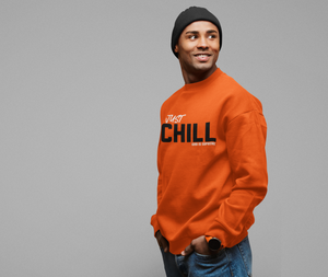 Just Chill God is Supreme Orange Long Sleeves Sweatshirt