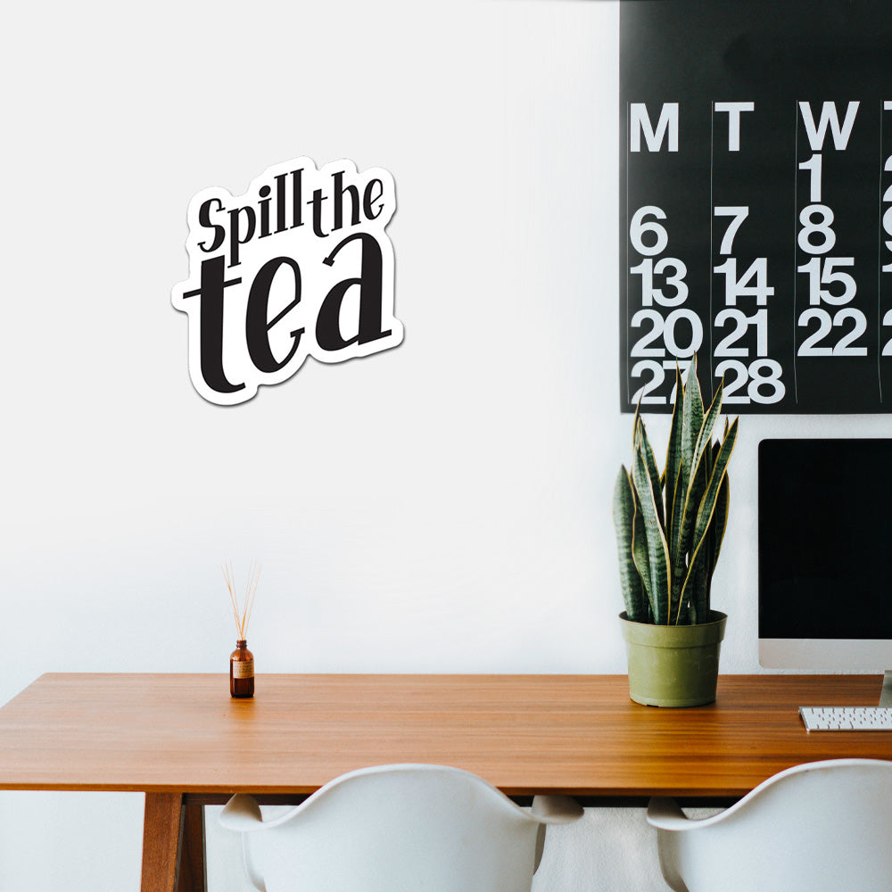 Spill The Tea Peel And Stick Wall Art