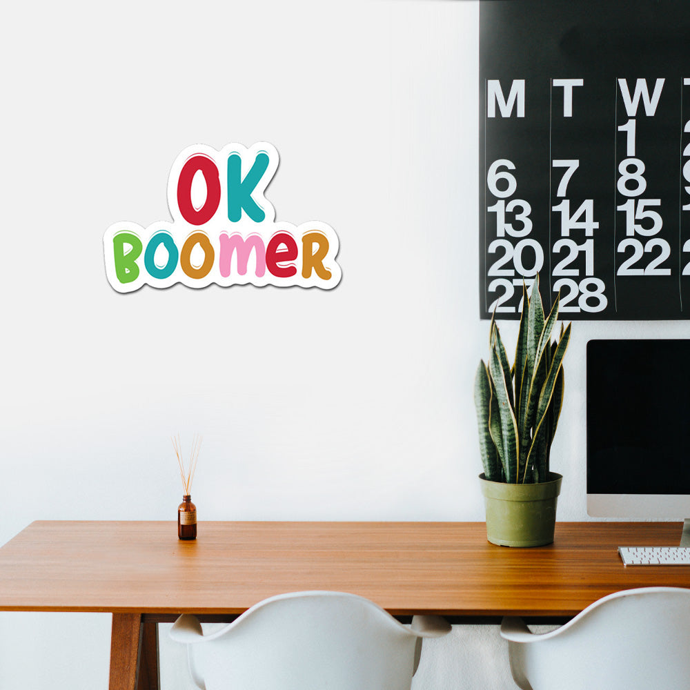 Ok Boomer Peel And Stick Wall Art