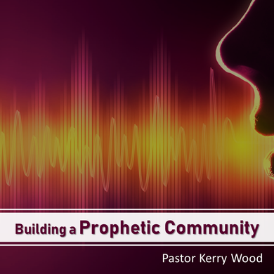 Building a Prophetic Community 3: For the Church or the World?