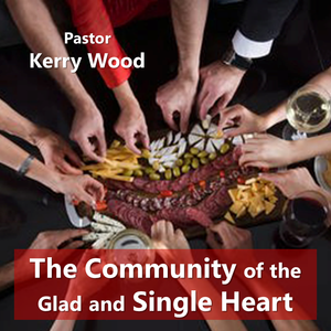 The Community of the Glad and Single Heart