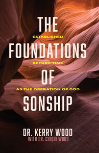 The Foundations of Sonship: Established Before Time