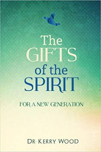 The Gifts of the Spirit for a New Generation