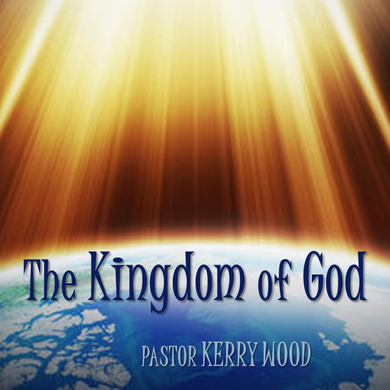 Kingdom of God 1: The Kingdom Mindset