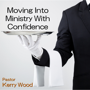 Moving Into Ministry With Confidence