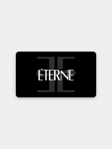 DIGITAL GIFT CARD - ÉTERNE