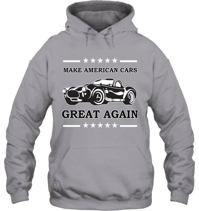 Make American Cars Great Again Cobra Hoodie - GearHeadDesigns