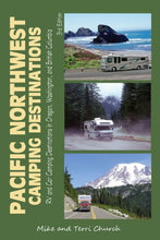 Load image into Gallery viewer, Pacific Northwest Camping Destinations: RV and Car Camping Destinations in Oregon, Washington, and British Columbia (Camping Destinations series)