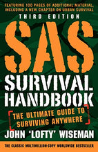 Load image into Gallery viewer, SAS Survival Handbook, Third Edition: The Ultimate Guide to Surviving Anywhere
