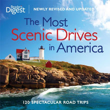 Load image into Gallery viewer, The Most Scenic Drives in America, Newly Revised and Updated: 120 Spectacular Road Trips