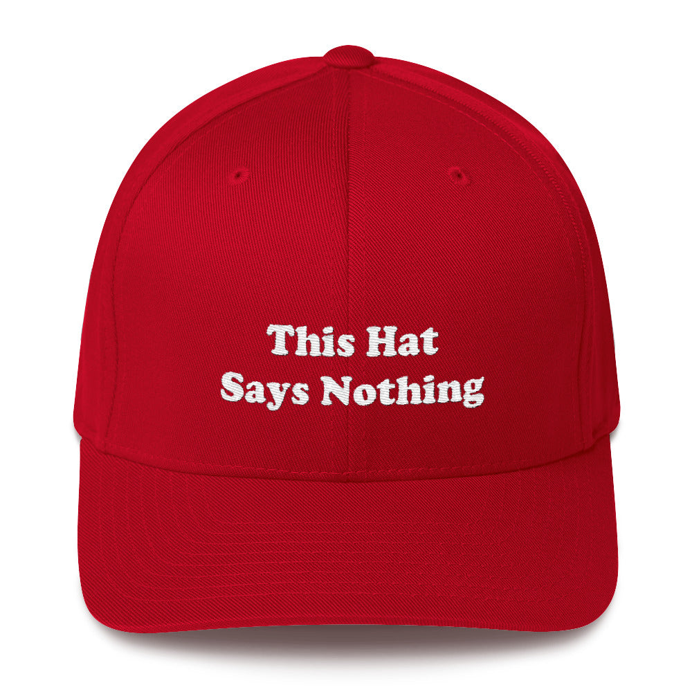 This Hat Says Nothing