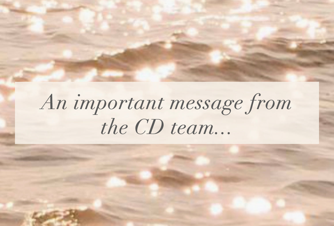 An Important Message From The CD Team...